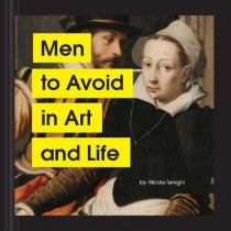 Men to Avoid in Art and Life by Nicole Tersigni, 9781797202839