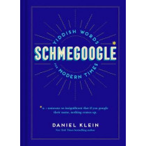 Schmegoogle by Daniel Klein, 9781797207278