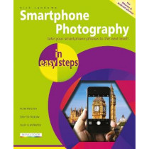 Smartphone Photography in easy steps by Nick Vandome, 9781840789010