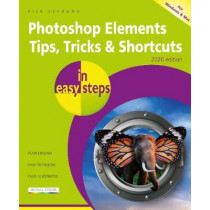 Photoshop Elements Tips, Tricks & Shortcuts in easy steps by Nick Vandome, 9781840789041