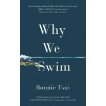 Why We Swim by Bonnie Tsui, 9781846046582