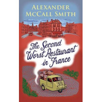 The Second Worst Restaurant in France by Alexander McCall Smith, 9781846974212