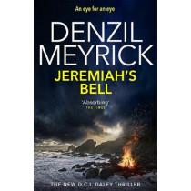 Jeremiah's Bell: A D.C.I. Daley Thriller by Denzil Meyrick, 9781846975202