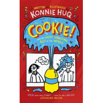 Cookie! (Book 1): Cookie and the Most Annoying Boy in the World by Konnie Huq, 9781848128095