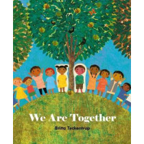 We Are Together by Britta Teckentrup, 9781848578562