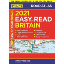 2021 Philip's Easy to Read Britain Road Atlas: (A4 Paperback) by Philip's Maps, 9781849075350