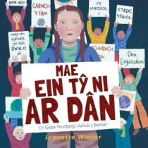 Mae Ein Ty Ni ar Dn - Cri Greta Thunberg i Achub y Blaned by Jeanette Winter, 9781849674683