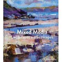 Mixed Media Landscapes and Seascapes by Chris Forsey, 9781849945356