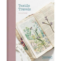 Textile Travels by Anne Kelly, 9781849945646
