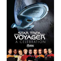 Star Trek Voyager: A Celebration by Ben Robinson, 9781858756141