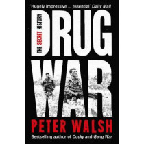 Drug War by Peter Walsh, 9781908479952