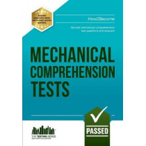Mechanical Comprehension Tests: Sample Test Questions and Answers by Richard McMunn, 9781909229969