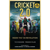 Cricket 2.0: Inside the T20 Revolution by Tim Wigmore, 9781909715844