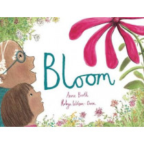 Bloom by Anne Booth, 9781910328446