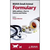 BSAVA Small Animal Formulary, Part A: Canine and Feline by Fergus Allerton, 9781910443705