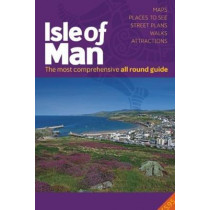 All Round Guide to the Isle of Man 2020/21 by Miles Cowsill, 9781911177586