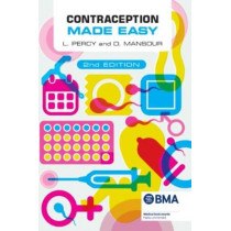 Contraception Made Easy, second edition by Laura Percy, 9781911510550