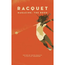Racquet by David Shaftel, 9781912248773