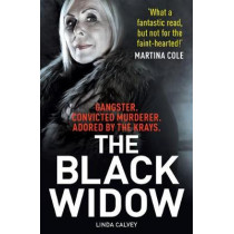 The Black Widow: The true crime book of the year by Linda Calvey, 9781912624706
