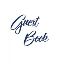 Navy Blue Guest Book, Weddings, Anniversary, Party's, Special Occasions, Memories, Christening, Baptism, Visitors Book, Guests Comments, Vacation Home Guest Book, Beach House Guest Book, Comments Book, Funeral, Wake and Visitor Book (Hardback) by Lollys P