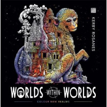 Worlds Within Worlds: Colour New Realms by Kerby Rosanes, 9781912785124