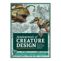 Fundamentals of Creature Design: How to Create Successful Concepts Using Functionality, Anatomy, Color, Shape & Scale by 3dtotal Publishing, 9781912843121