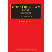Construction Law: Third Edition by Julian Bailey, 9781913019037
