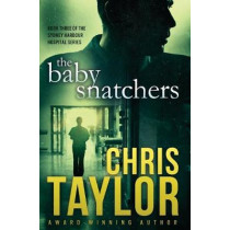 The Baby Snatchers by Chris Taylor, 9781925119282