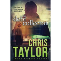 The Debt Collector by Chris Taylor, 9781925119329