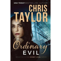 Ordinary Evil by Chris Taylor, 9781925119541