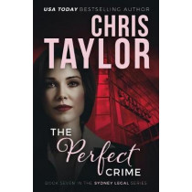 The Perfect Crime by Chris Taylor, 9781925119589