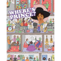 Where's Prince?: Search for Prince in Purple Rain, Paisley Park, Alphabet Street and more by Kev Gahan, 9781925811780