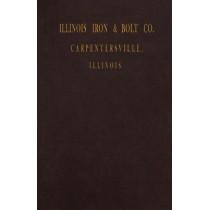 Illinois Iron & Bolt Co. Catalog: 1889 Catalog by I. L. Iron, 9781931626378