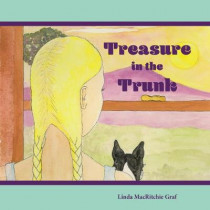 Treasure in the Trunk: A Wordless Picture Book by Linda MacRitchie Graf, 9781942483670