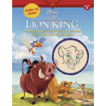 Learn to Draw Disney the Lion King: Featuring All of Your Favorite Characters, Including Simba, Mufasa, Timon, and Pumbaa by Walter Foster Jr Creative Team, 9781942875895