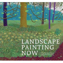 Landscape Painting Now: From Pop Abstraction to New Romanticism by Barry Schwabsky, 9781942884262