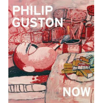 Philip Guston Now by Philip Guston, 9781942884569