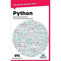 Python Interview Questions You'll Most Likely Be Asked by Vibrant Publishers, 9781946383822