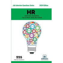 HR Interview Questions You'll Most Likely Be Asked by Vibrant Publishers, 9781946383976