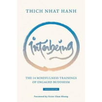 Interbeing: The 14 Mindfulness Trainings of Engaged Buddhism by Thich Nhat Hanh, 9781946764201