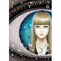Venus in the Blind Spot by Junji Ito, 9781974715473