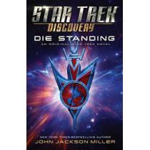 Star Trek: Discovery: Die Standing by John Jackson Miller, 9781982136291