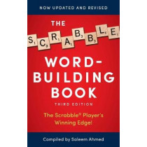 The Scrabble Word-Building Book: 3rd Edition by Saleem Ahmed, 9781982144722