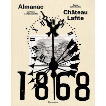 150 Years at Chateau Lafite by Saskia De Rothschild, 9782080204202