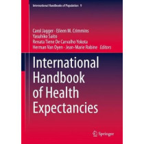 International Handbook of Health Expectancies by Carol Jagger, 9783030376666