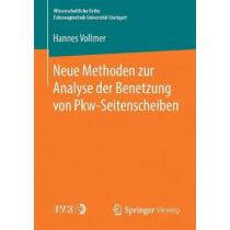 Neue Methoden Zur Analyse Der Benetzung Von Pkw-Seitenscheiben by Hannes Vollmer, 9783658224875