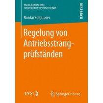 Regelung Von Antriebsstrangprufstanden by Nicolai Stegmaier, 9783658242695