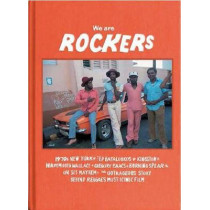We Are Rockers by Ted Bafaloukos, 9783943330489