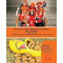 Das Erste Niederlandische Lesebuch fur Anfanger: Stufen A1 A2 Zweisprachig mit Niederlandisch-deutscher UEbersetzung by Aart Rembrandt, 9788366011243