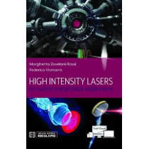 High Intensity Lasers for nuclear and physical applications by Margherita Zavelani-Rossi, 9788893851886